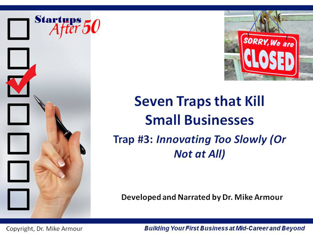 Video Title Slide: Innovating Too Slowly (Or Not At All)